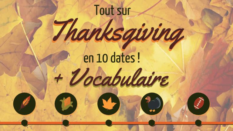 Tout Sur Thanksgiving En 10 Dates Vocabulaire Anglais Et Culture Vocabulaire Anglais Vocabulaire Anglais