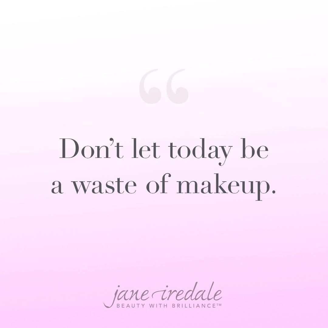 Get Your Glam On On The Daily Makeupinspo Beautiful Quotes Words Inspirational Words Of Wisdom