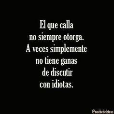 Bueno Sin Insultar A Los Idiotas Frases Reflexion Frases