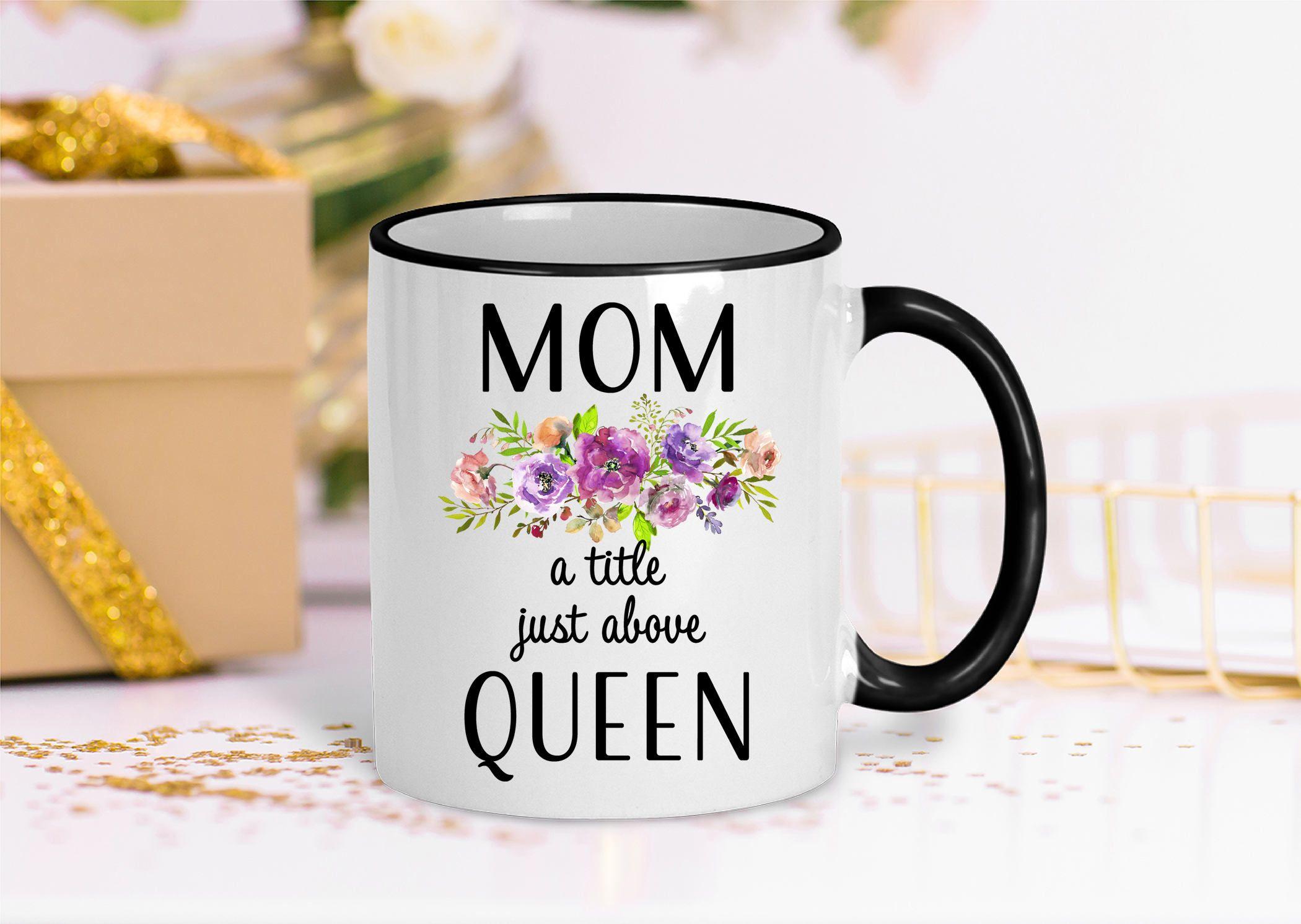 Mom Mug Birthday Gift For Mom Mom Coffee Mug Mother S Day Gift