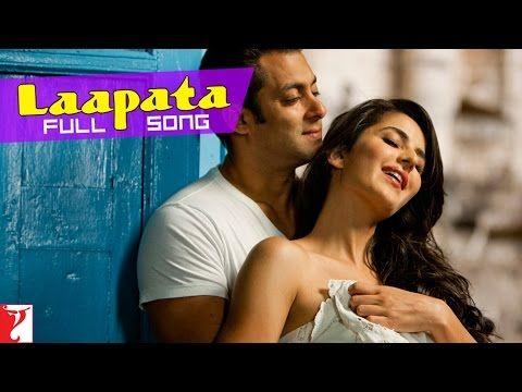 Laapata Full Song Ek Tha Tiger Salman Khan Katrina Kaif Ek Tha Tiger Katrina Kaif Songs