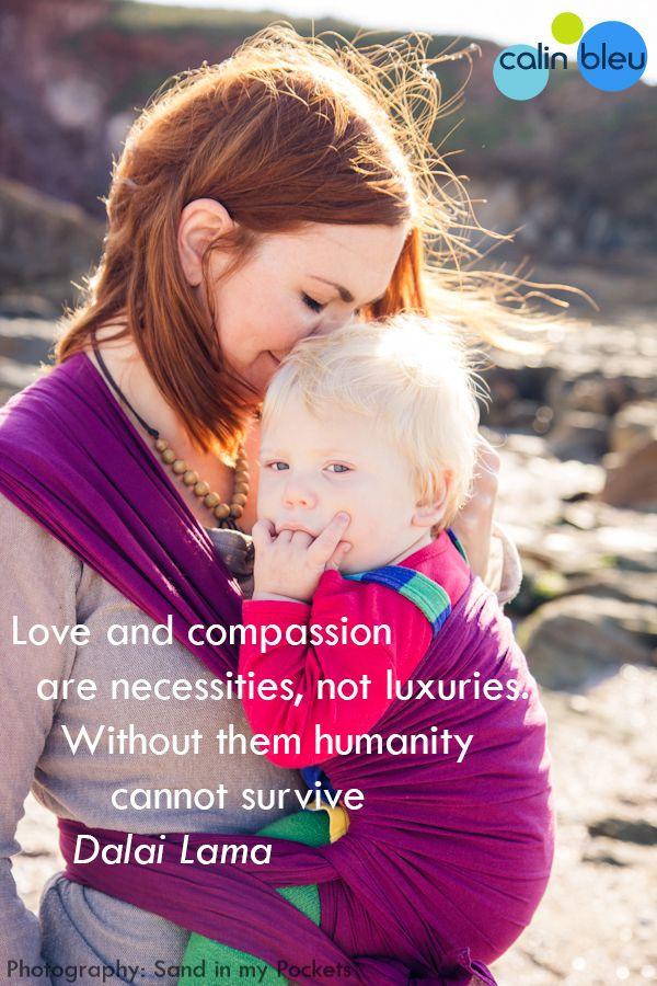Babywearing Carrythem Dalailama Quote Inspiration Calinbleu