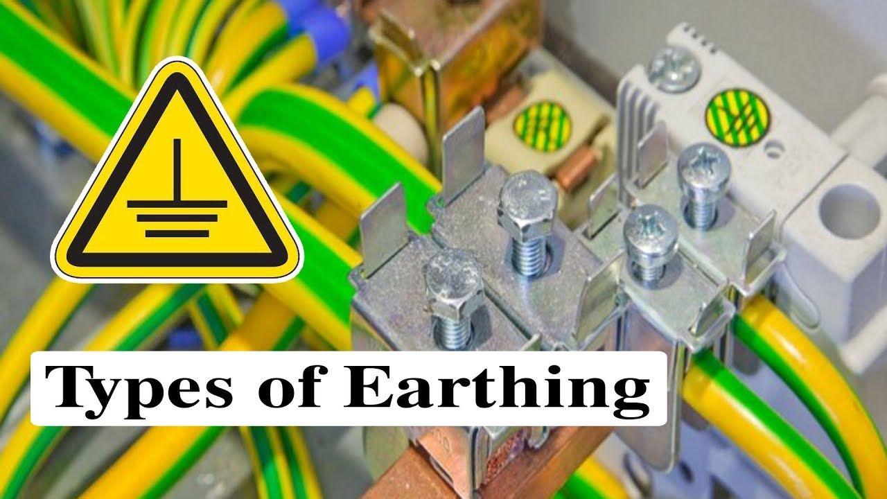 Types of Earthing Different Types of Earthing System