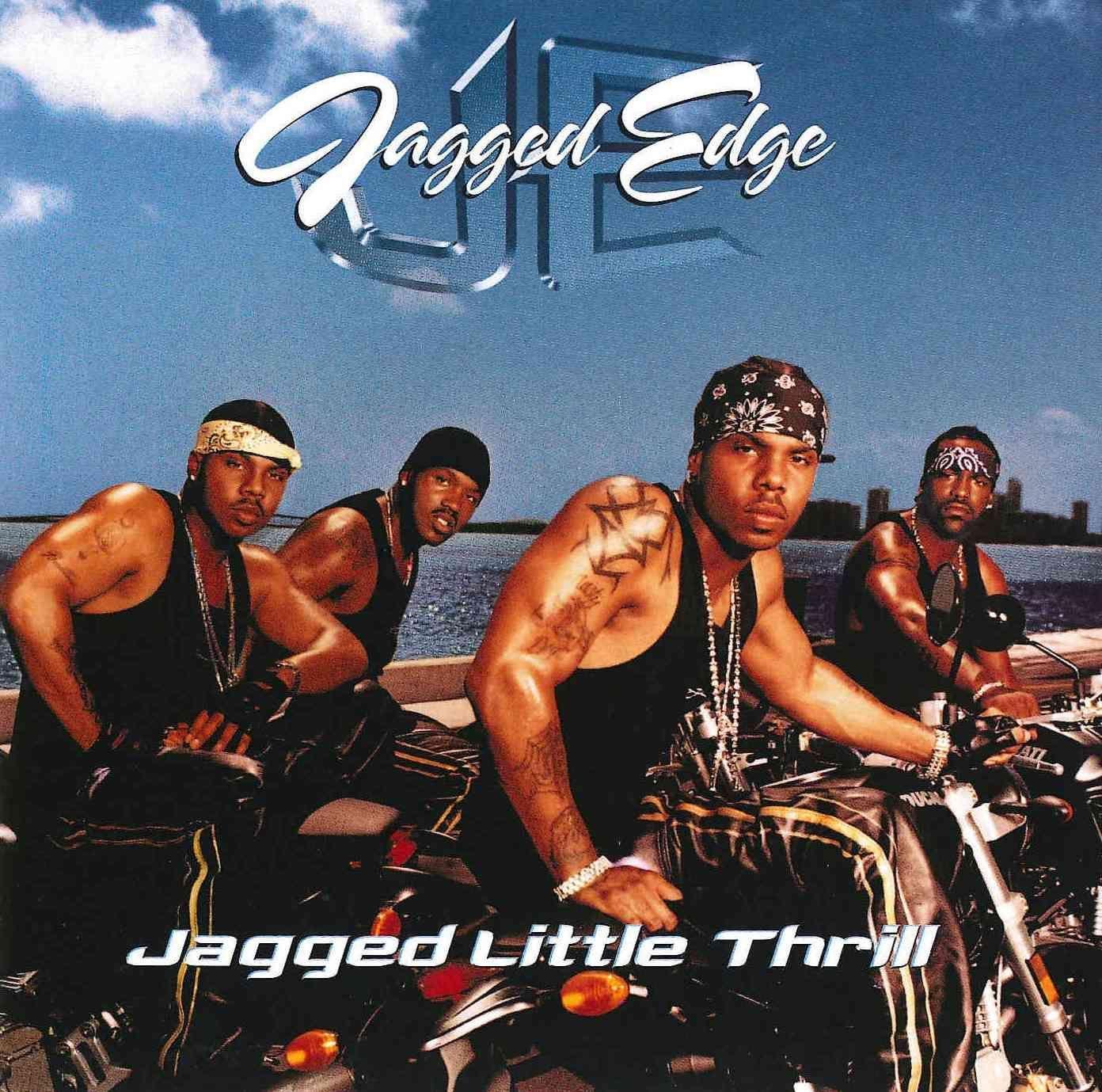 Jagged Edge Songs List Top jagged edge: brian casey, brandon casey, kyle norman, wingo