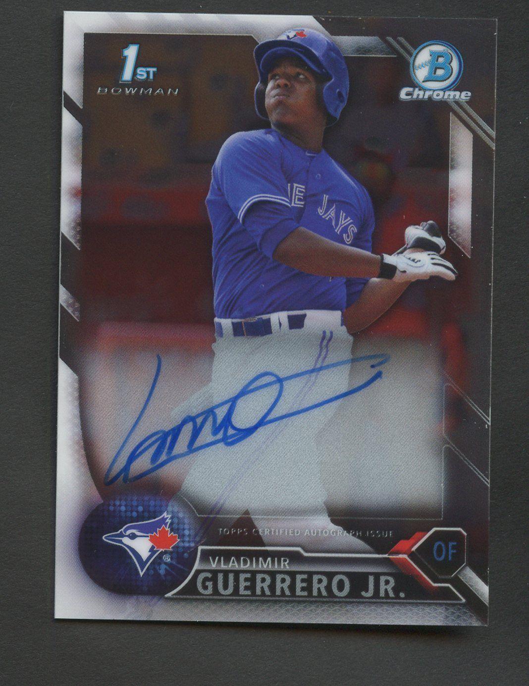 Vladimir Guerrero Jr 2016 Bowman Chrome Prospects Autograph