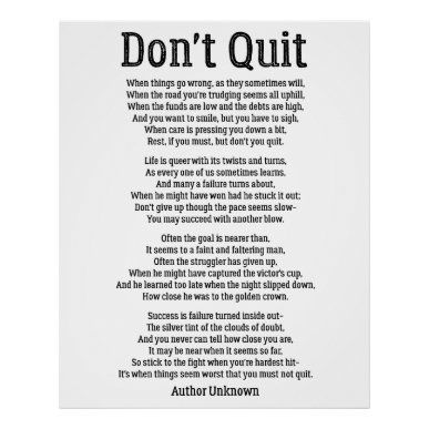 Don't Quit - Powerful Motivational Poem Poster | Zazzle.com
