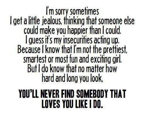 No One Loves You Like Me Jealousy Quotes Sorry Quotes Im Sorry Quotes