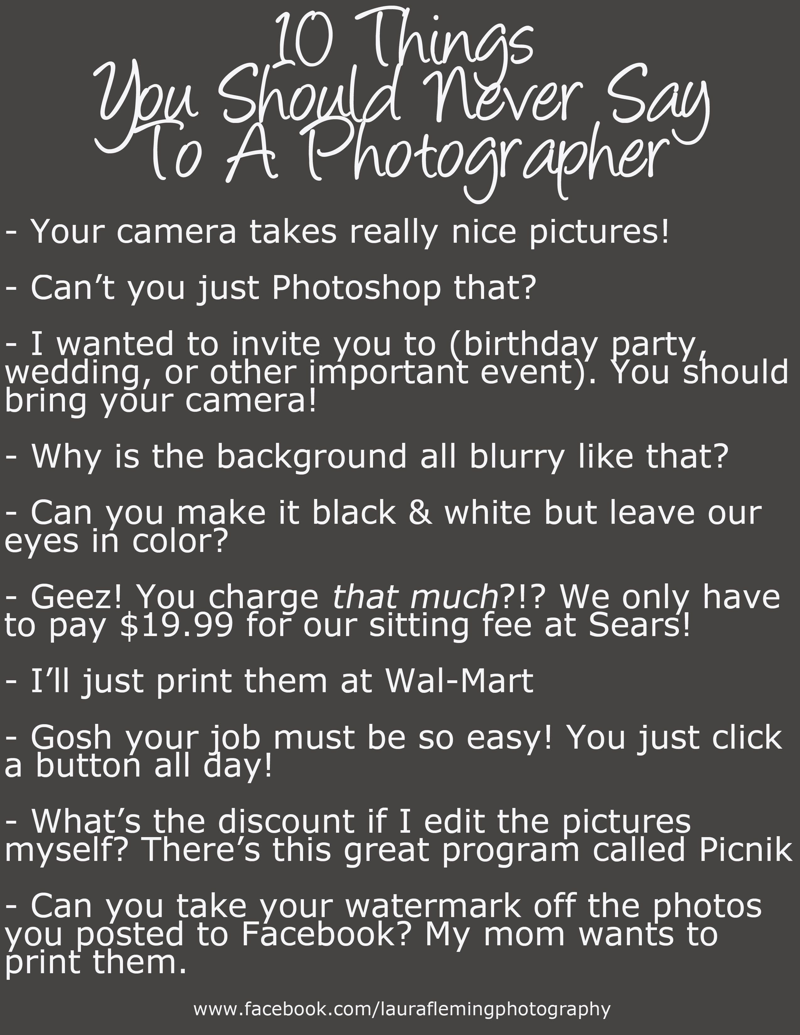 Just A Lighthearted Something To Make All My Photographer Friends