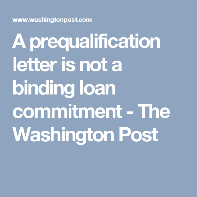 A Prequalification Letter Is Not A Binding Loan Commitment  Loan