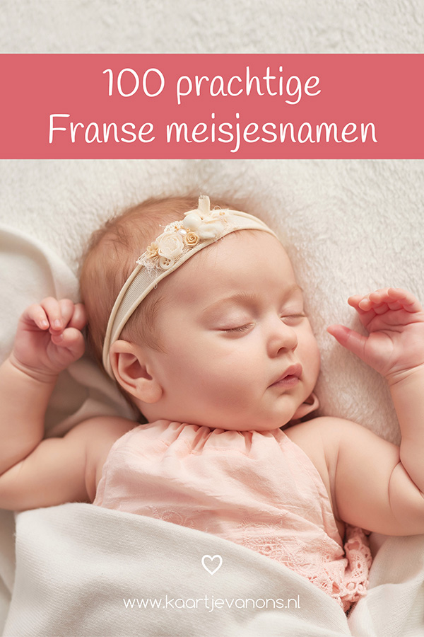 100 Prachtige Franse Meisjesnamen Kaartjevanons Nl Meisjesnamen Unieke Meisjesnamen Franse Babynamen