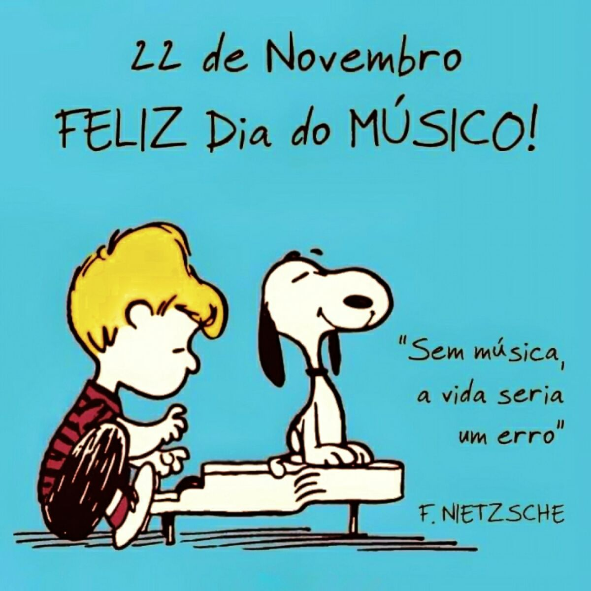 Dia Do Musico 22 De Novembro Com Imagens Dia Da Musica Feliz