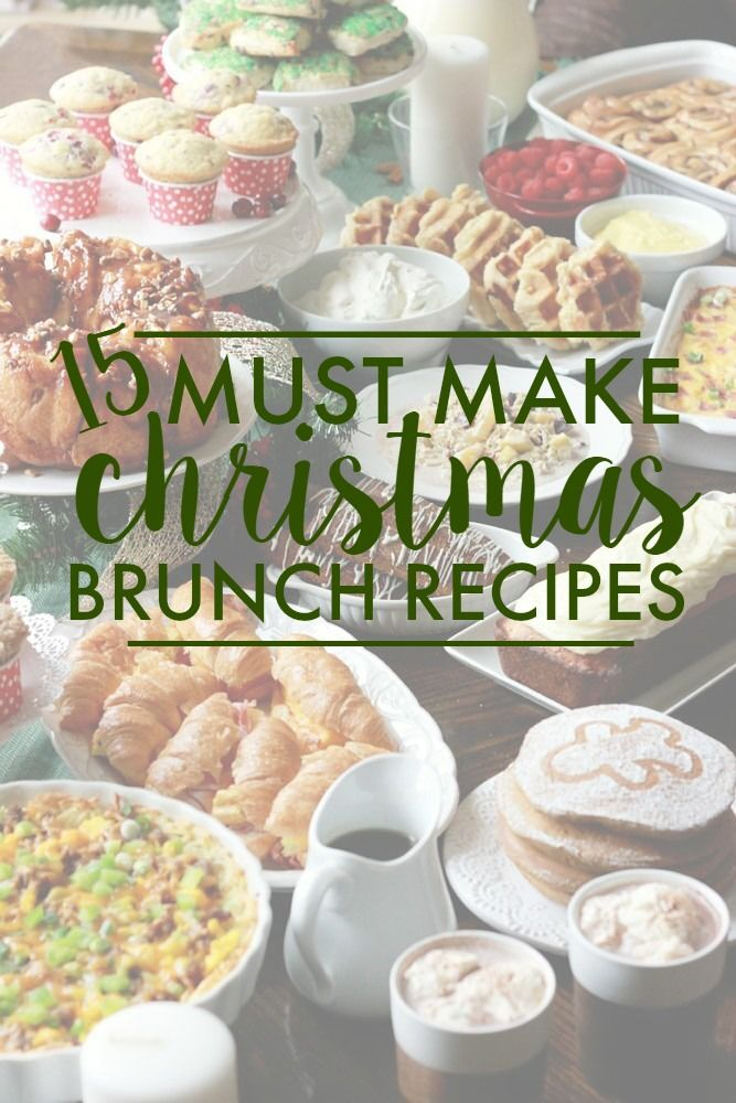 Christmas Brunch Recipes.15 Must Make Christmas Brunch Recipes Best Of Pinterest