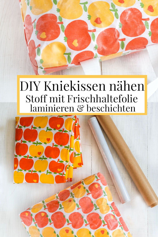 DIY Kniekissen nähen: Stoff mit Frischhaltefolie laminieren & beschichten. #kleinigkeitennähen