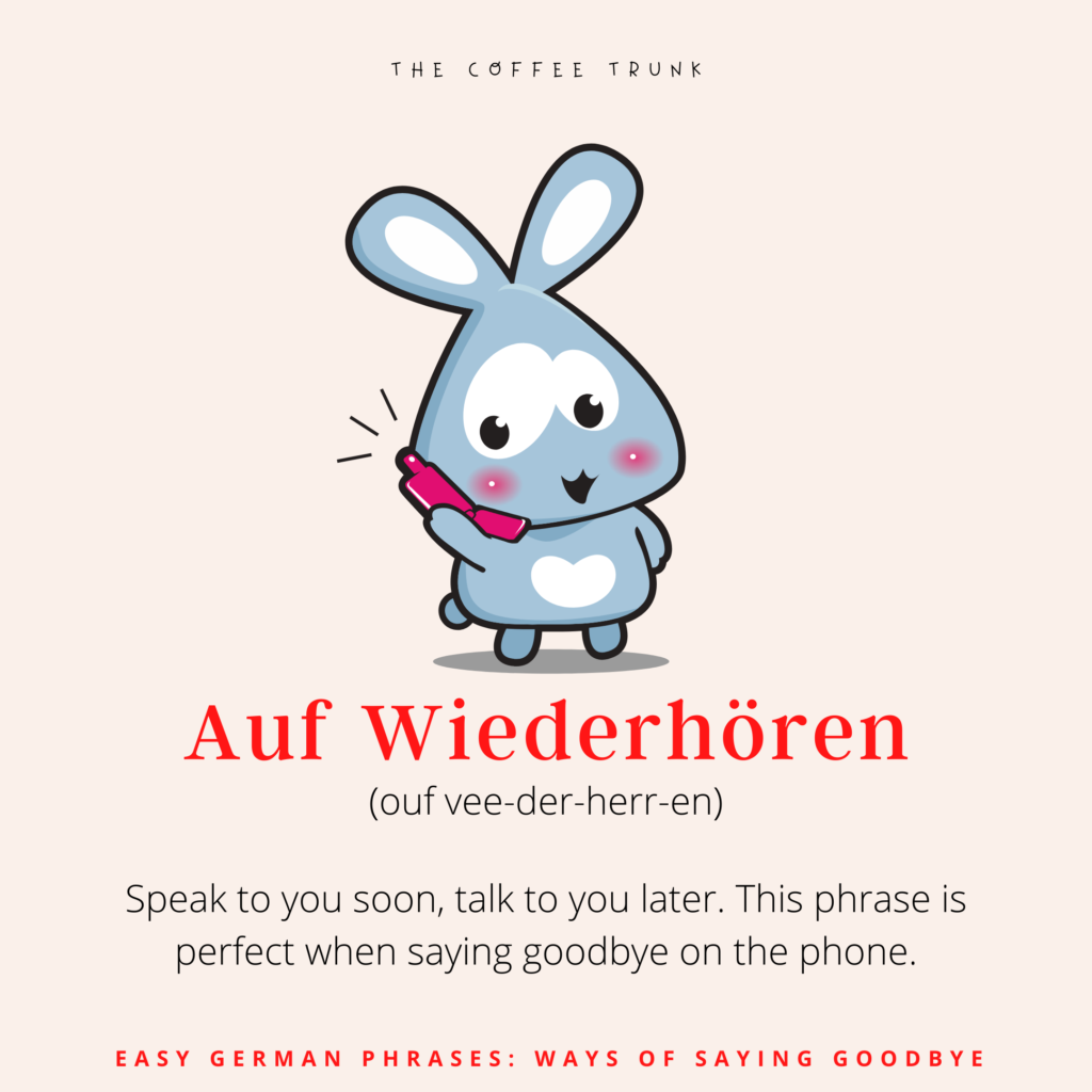 Easy German Phrases Ways To Say Goodbye The Coffee Trunk German Phrases Funny German Words Learn German