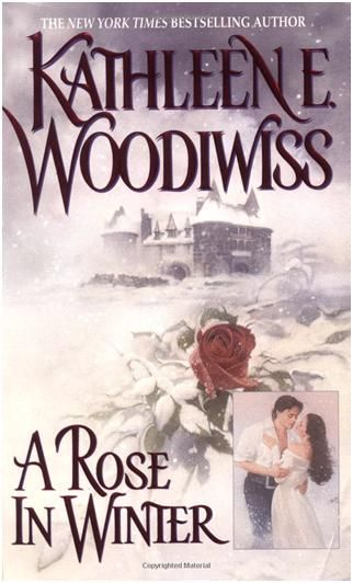"""""""A Rose In Winter"""" by Kathleen E. Woodiwiss"""