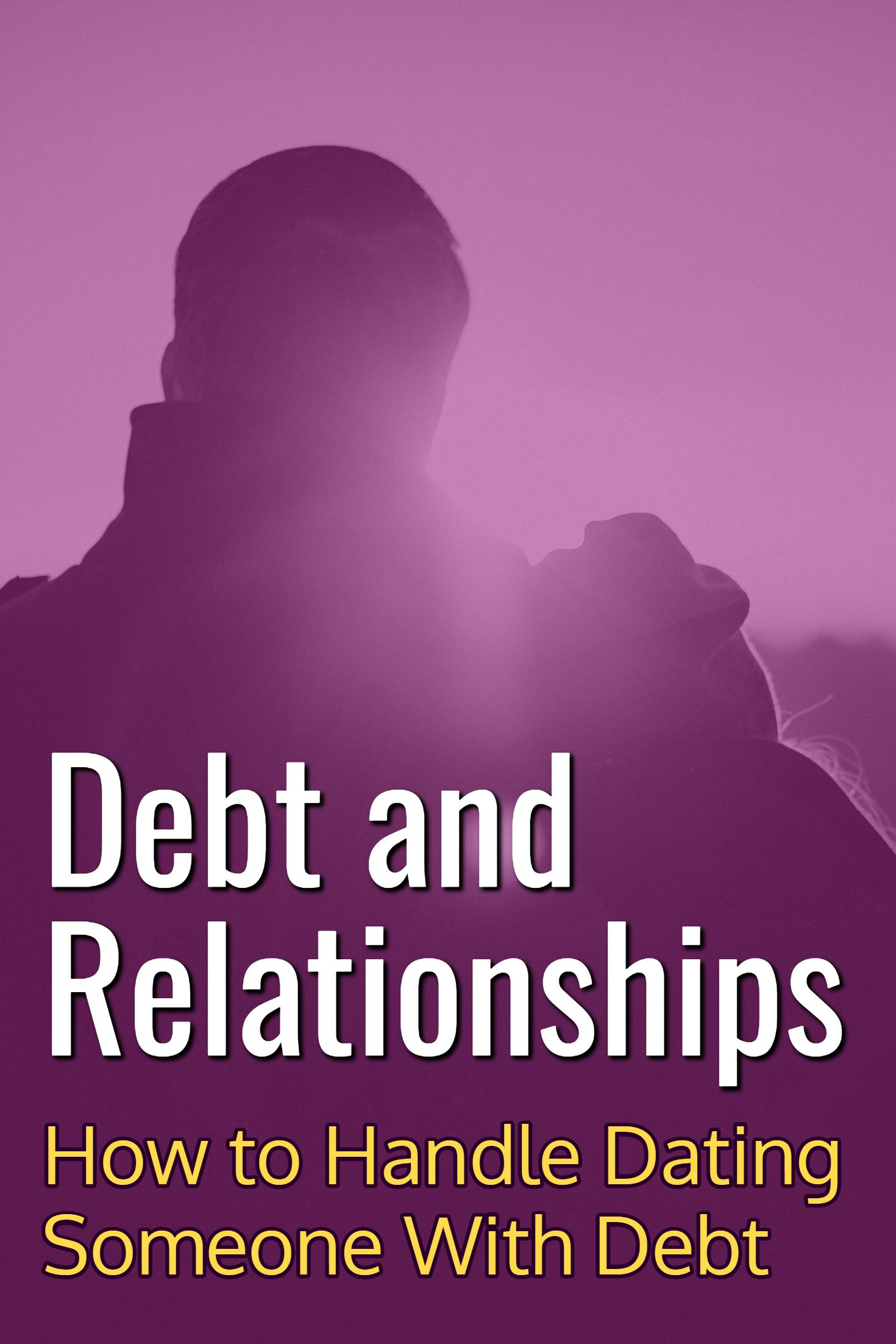 dating a guy with debt