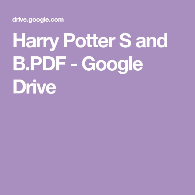 Harry Potter S And B Pdf Google Drive Harry Potter Harry Potter