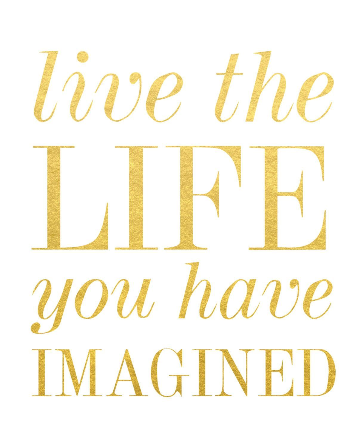 Live Gold Quotes Live The Life You Have Imagined Print  Henry David Thoreau Satin