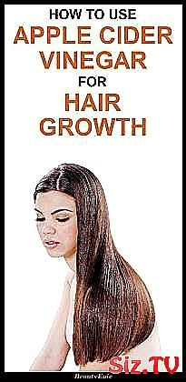 Apple Cider Vinegar for Hair Growth     How To Use