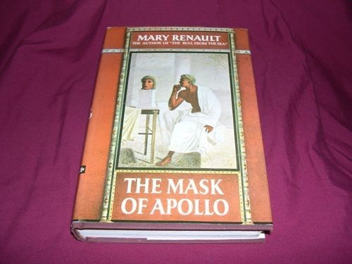 Mask of Apollo by Mary Renault (1966 1st U.S. Ed.: Novel of Ancient Greece - HC)