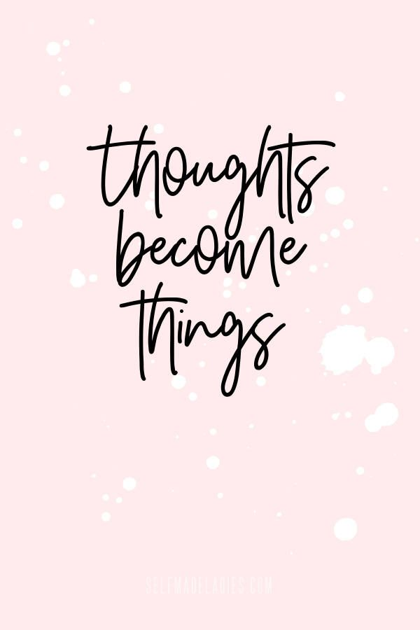 Thoughts become things - Law of Attraction Quotes The Secret - Learn in this no BS guide to the secret how the Law of Attraction finally works for you. This takes out the frustration of manifesting things that never happen. A Step by step guide to use the Law of Attraction to design your dream life now #loa #lawofattraction #quote words to live by