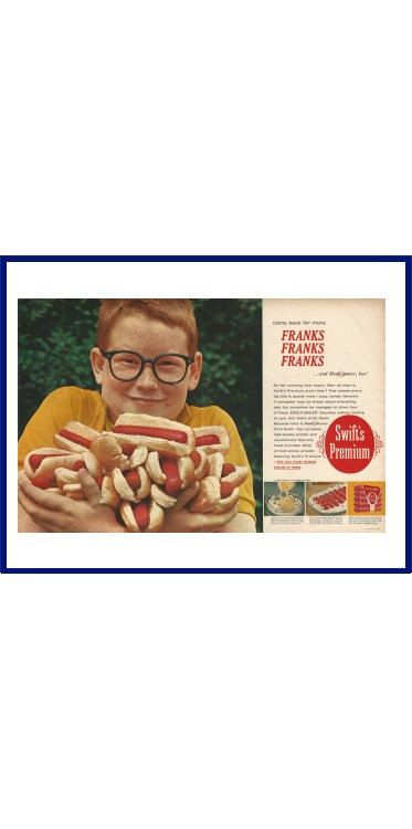 """SWIFT'S PREMIUM FRANKS Original 1963 Vintage Extra Large Color Print Ad - """"Come Back For More Franks, Franks, Franks and Meat Power, Too!"""" by VintageAdarama on Etsy"""