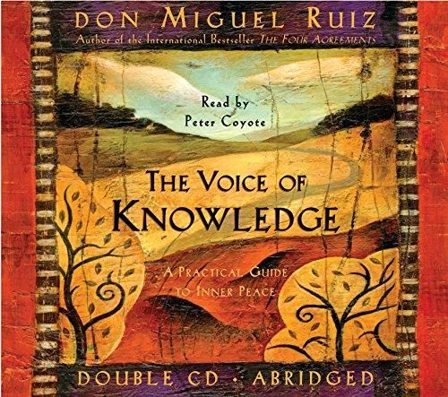 Audiobook The Voice Of Knowledge A Practical Guide To Inner