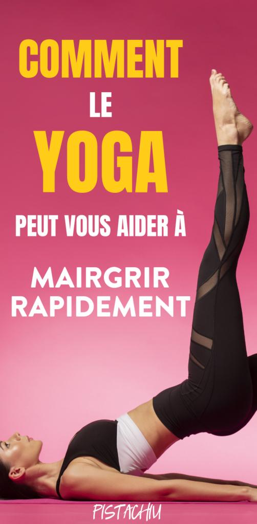 Comment le yoga peut vous aider à perdre du poids rapidement - Pistachiu