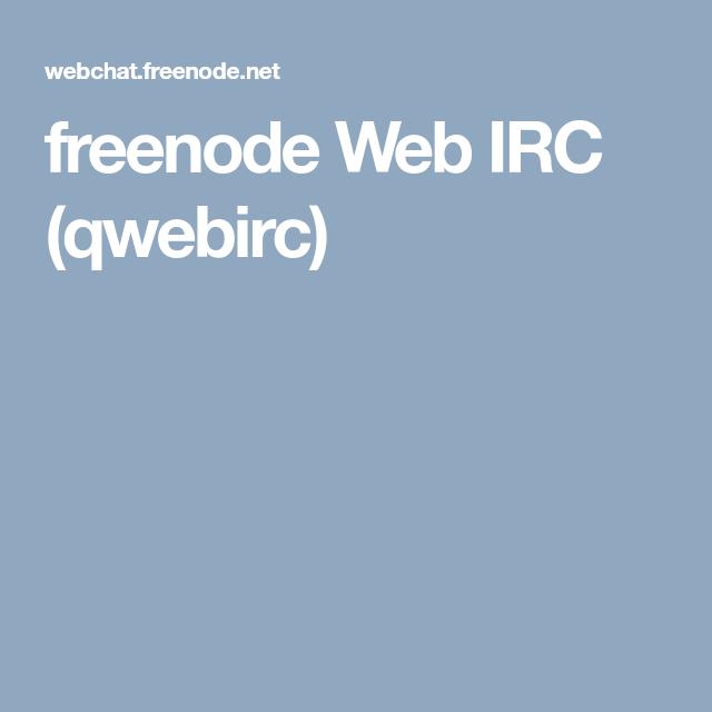 freenode Web IRC (qwebirc) | Mud Rooms | Mudroom, Room, Ios