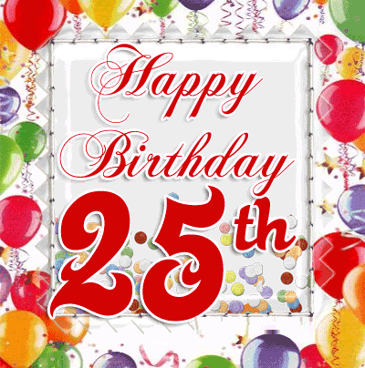 25th birthday wishes quotes cards and messages sayings i love 25th birthday wishes quotes cards and messages bookmarktalkfo Choice Image