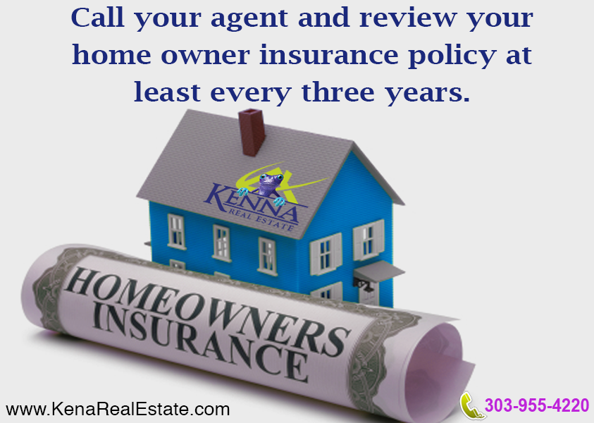 Review Your Home Owner Insurance Policy Www Kennarealestate Com
