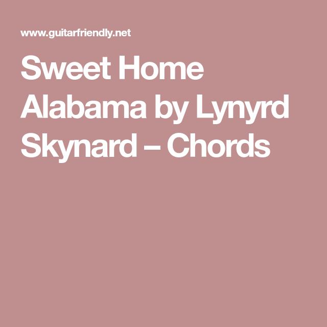 Sweet Home Alabama by Lynyrd Skynard – Chords | Gitaarakkoorden ...