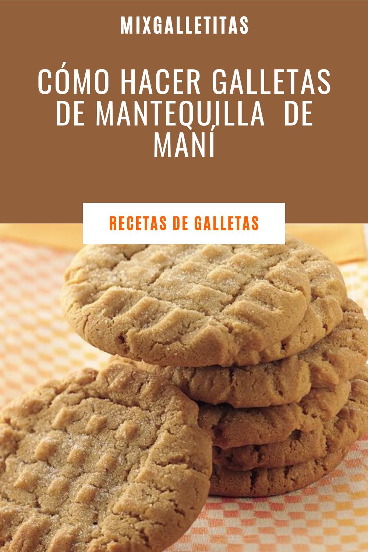 Cómo Hacer Galletas De Mantequilla De Maní Galletas De Mantequilla De Maní Como Hacer Galletas De Mantequilla Mantequilla De Mani