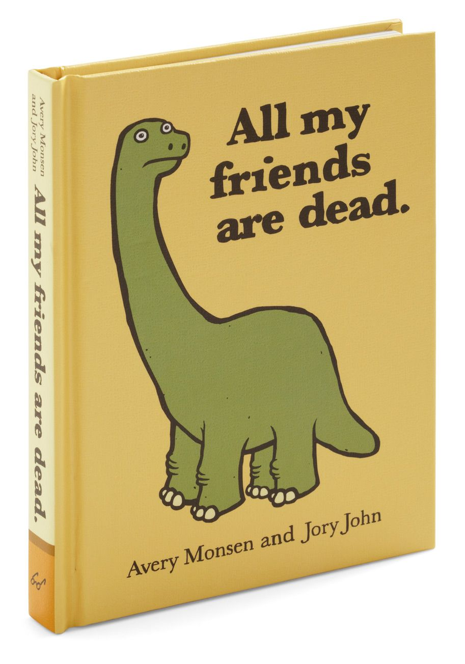 All My Friends Are Dead By Chronicle Books Solid Dorm Decor