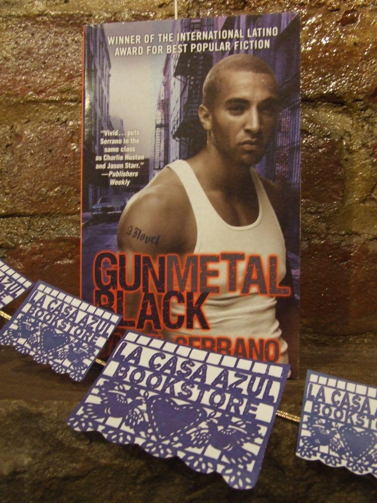 Gunmetal Black By Daniel Serrano Lacasaazulbooks Loves Latinolit Tank Man Gunmetal Starr