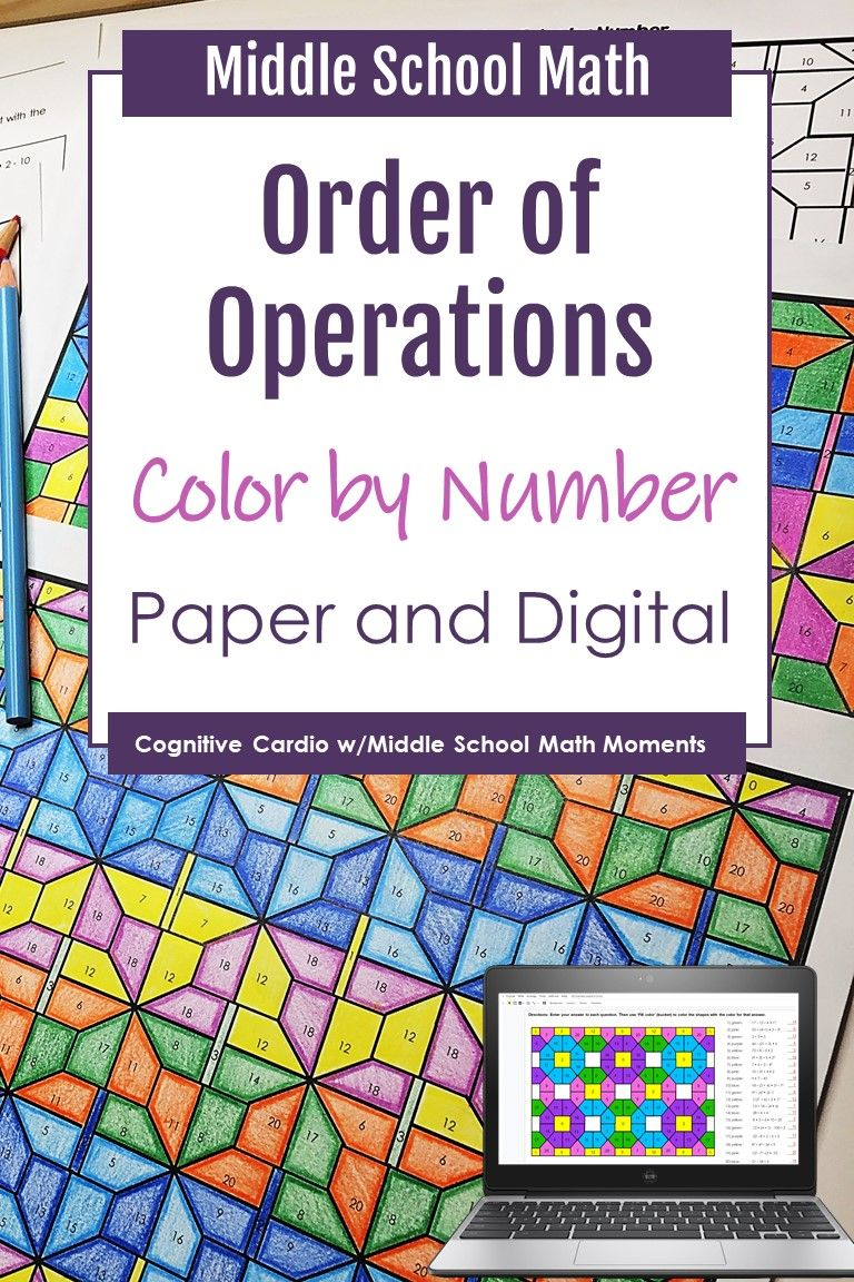 Order Of Operations Color By Number Print And Digital Order Of Operations Sixth Grade Math Middle School Math [ 1152 x 768 Pixel ]