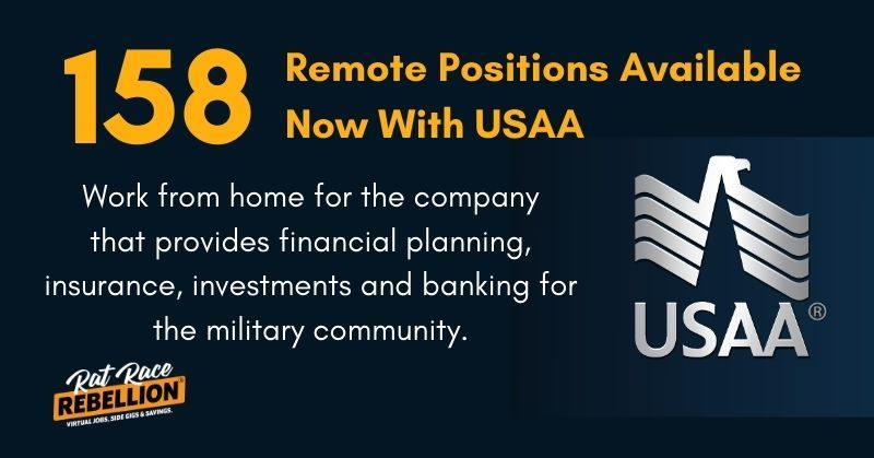 158 Remote Positions Now Available With Usaa Great Benefits Work From Home Jobs By Rat Race Rebellion Company Financials Finance Jobs Communications Jobs