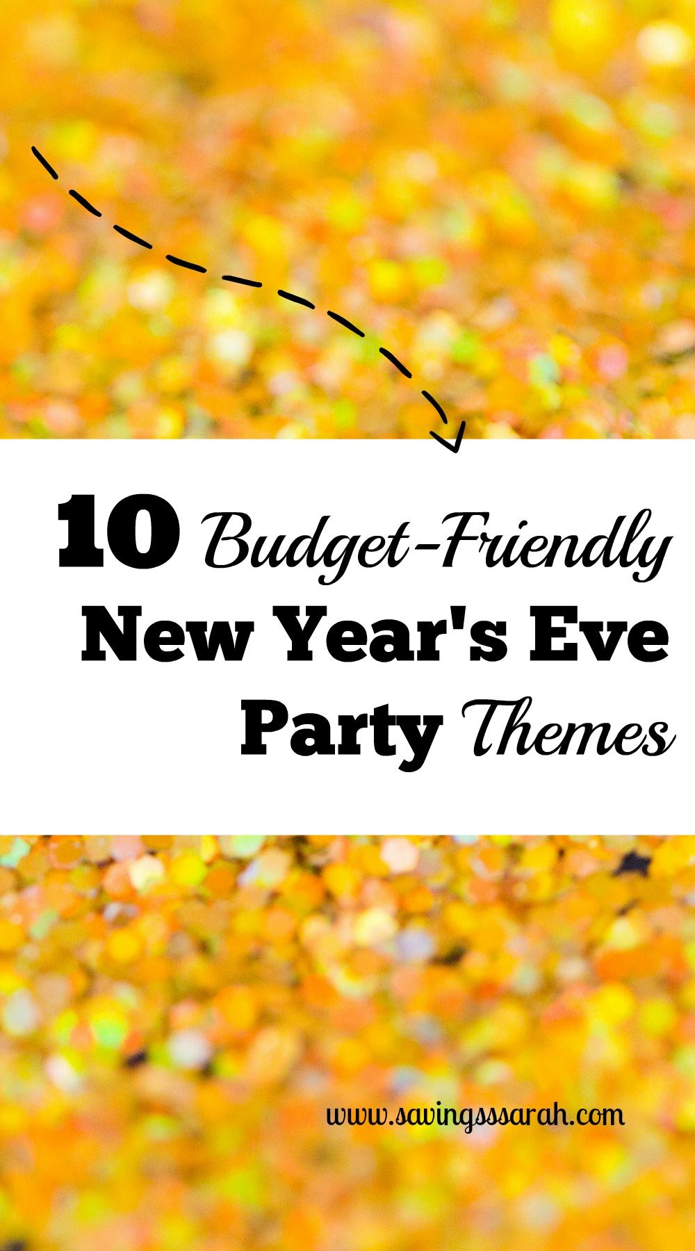 want to celebrate the dawning of the new year but dont want to spend lots to do so check out these 10 budget friendly new years eve party themes