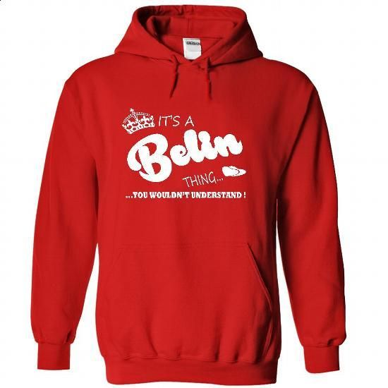 Its a Belin Thing, You Wouldnt Understand !! Name, Hood - custom sweatshirts #transesophageal echocardiogram #cute hoodies