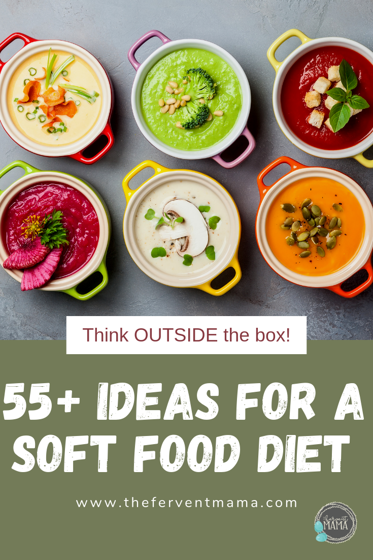 55 Soft Foods To Eat After Getting Your Wisdom Teeth Removed The Fervent Mama So I Did A Little Diggin Soft Foods To Eat Soft Foods Diet Wisdom Teeth Food