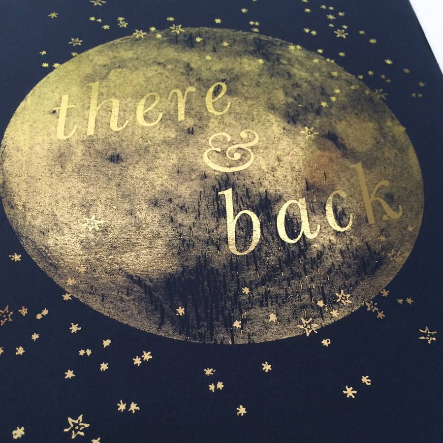 Personalised Gold Foil 'There And Back' Moon Print | Moon print, Gold foil  print, Gold foil