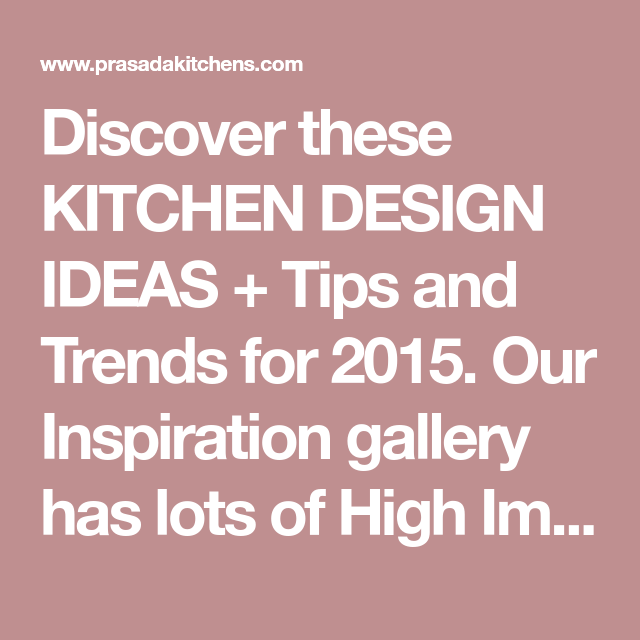 Kitchen Renovation Trends 2015 27 Ideas To Inspire