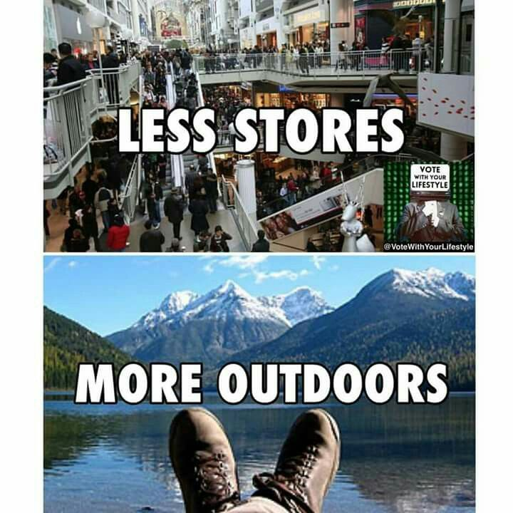 Less stores. More outdoors.