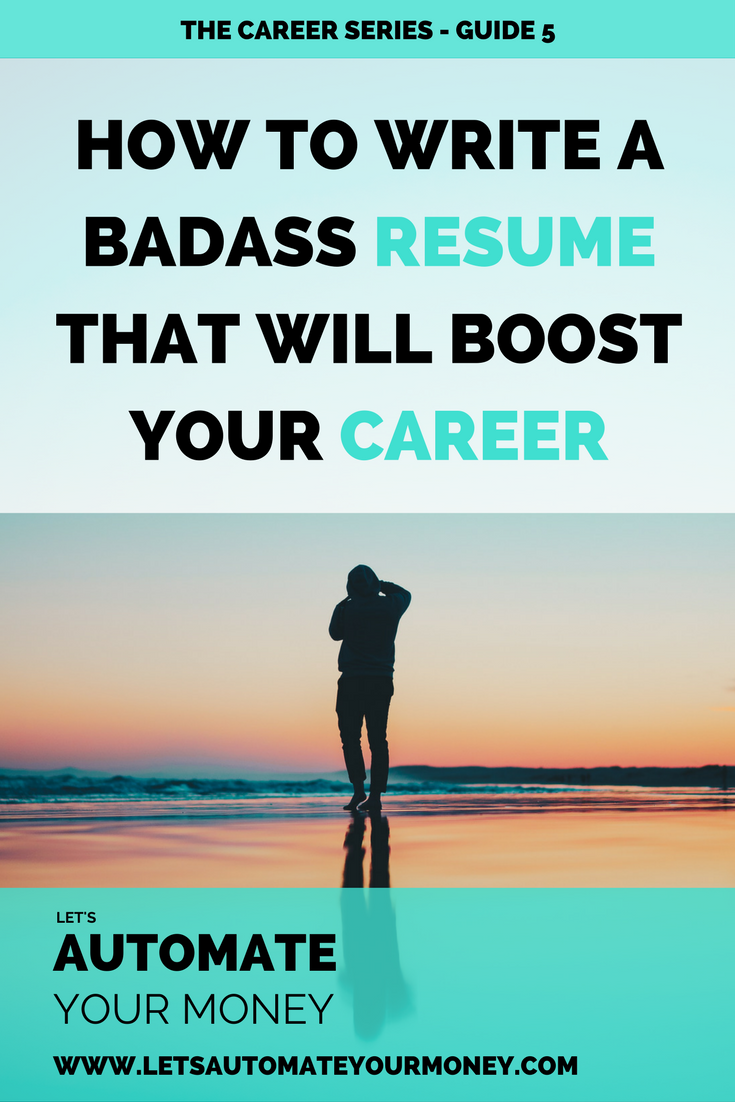 HOW TO WRITE A BADASS RESUME THAT WILL BOOST YOUR CAREER | Job ...