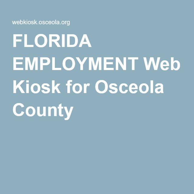 Florida Employment Web Kiosk For Osceola County With Images