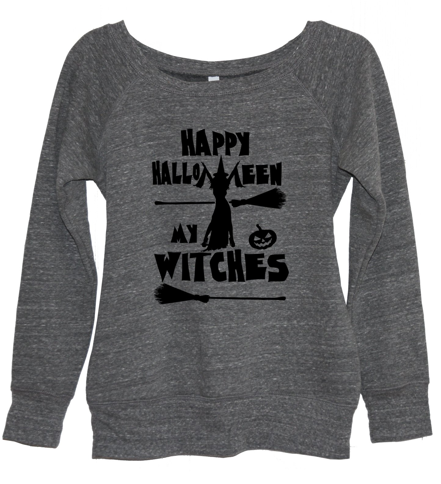 happy halloween my witches sweatshirt halloween hallows eve devils night trick or treat halloween candy halloween costume halloween party halloween