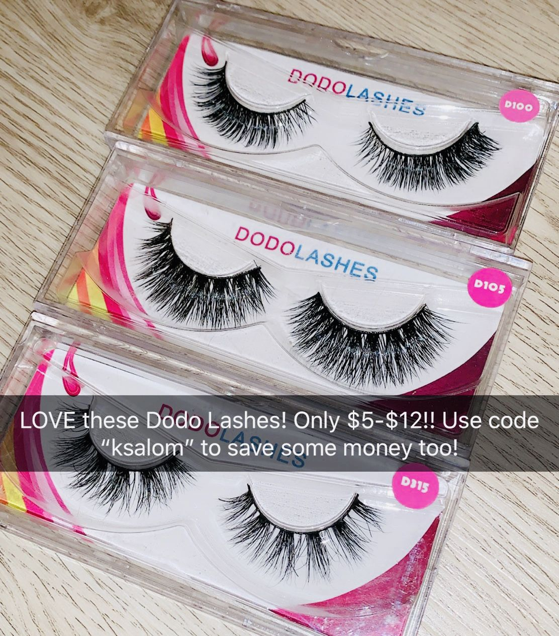 936377979e9 Dodo Lashes are the best! They are only $5-$12 and you can use code