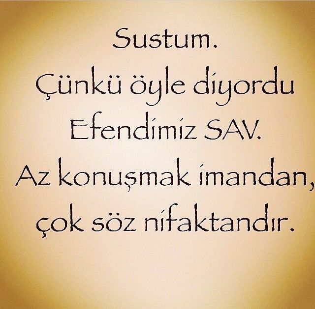 Az Konusmak Imandan Gelir Turkish Quotes Cool Words Meaningful Lyrics
