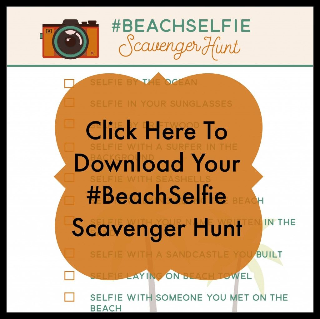 Summerselfie Scavenger Hunt And Free Printables