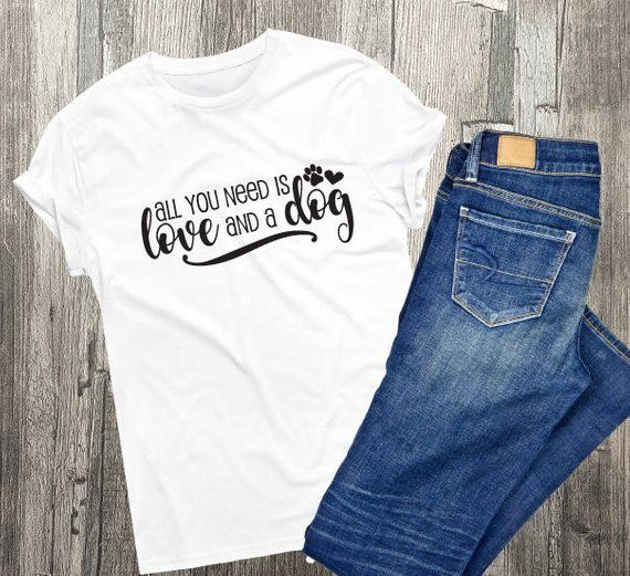 86b4601e0 Love Quote Shirt, All you need is love and a dog, Custom Shirt, Quote Tank  top, Women's Outfit, Grap